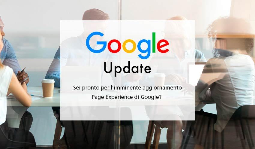 """Google, da Giugno cambia l'algoritmo: arriva la """"Page Experience"""""""
